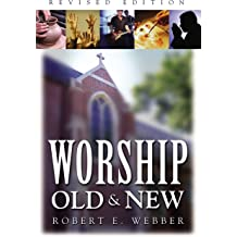 ancient future worship ancient future webber robert e wilvliet john