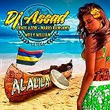 Alalila (Le sega) [Radio Edit] [feat. Denis Azor, Mario Ramsamy, Willy William]