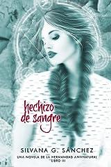 Hechizo de Sangre: Una Novela de La Hermandad Antinatural Kindle Edition