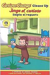 Jorge el curioso limpia el reguero/Curious George Cleans Up (CGTV Reader) Kindle Edition
