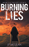 Burning Lies (The Gift Legacy Book 3)