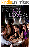 Friends & Lovers Trilogy