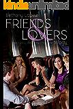 Friends & Lovers Trilogy