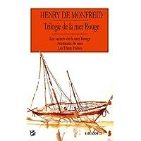 Trilogie de la mer Rouge Les secrets de la mer rouge Aventures de mer Les deux frères: Les secrets de la mer Rouge – Aventures de mer – Les Deux Frères