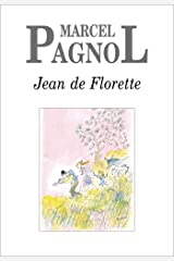 Jean de Florette (Fortunio) (French Edition) Kindle Edition