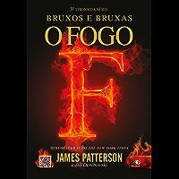 O fogo (Bruxos e Bruxas Livro 3)