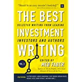 The Best Investment Writing Volume 2: Selected writing from leading investors and authors