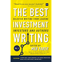 The Best Investment Writing Volume 2: Selected writing from leading investors and authors (English Edition)