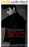 Niccolaio Andretti: A Mafia Romance Novel (The Five Syndicates Book 2)