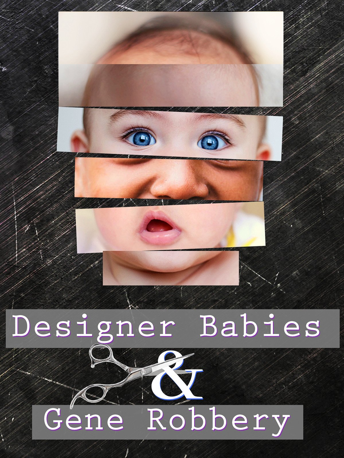 Designer Babies and Gene Robbery on Amazon Prime Video UK