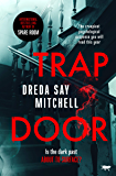 Trap Door: the creepiest psychological suspense you will read this year (English Edition)