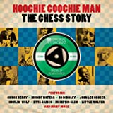 Hoochie Coochie Man - The Chess Story