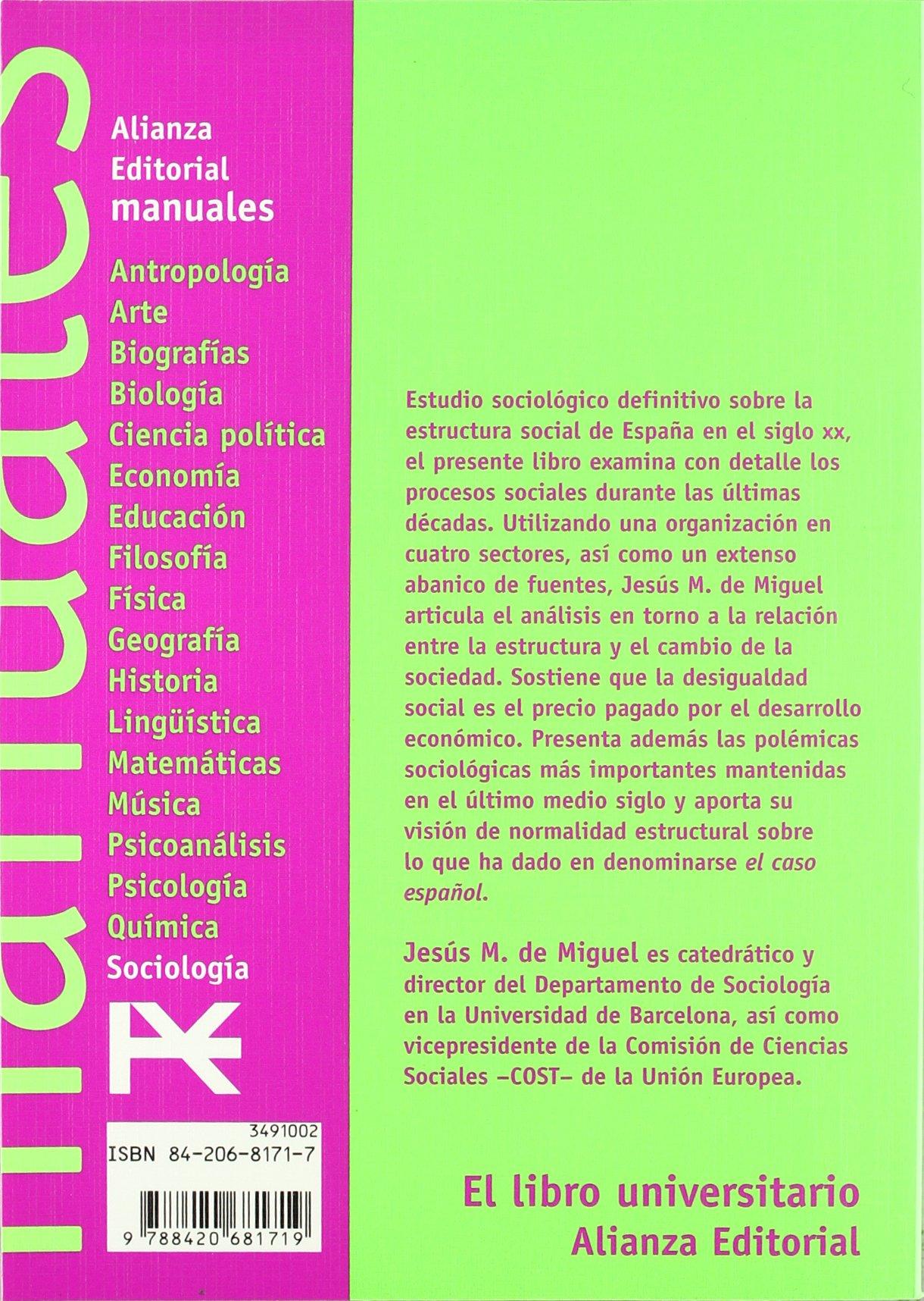 Estructura y cambio social en España El Libro Universitario - Manuales: Amazon.es: Miguel, Jesús M. de: Libros