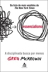Essencialismo: A Disciplinada Busca por Menos Paperback