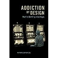 Addiction by Design: Machine Gambling in Las Vegas
