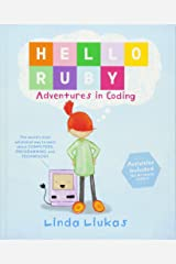 Hello Ruby: Adventures in Coding Hardcover
