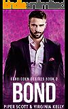 Bond (Forbidden Desires Book 2)