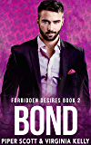 Bond (Forbidden Desires Book 2) (English Edition)