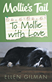 Mollie's Tail: To Mollie with Love