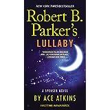 Robert B. Parker's Lullaby (Spenser Series Book 40)