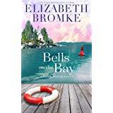 Bells on the Bay: A Birch Harbor Novel (Book 5)