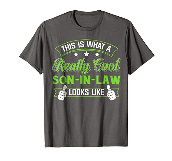 Mens Meaning T Shirt For Son In Law Best Birthday Gift