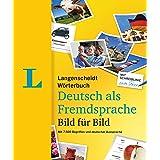 Langenscheidt Deutsch Bild Für Bild - German Picture Dictionary (German Edition): 7.500 Begriffe, Redewendungen Und Sätze in