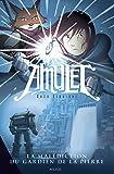 Amulet - tome 2 La malédiction du gardien de la pierre (2)