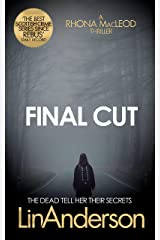 Final Cut (Forensic Scientist Dr Rhona MacLeod Book 6) Kindle Edition