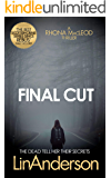 Final Cut (Forensic Scientist Dr Rhona MacLeod Book 6)