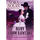 Ruby from Rawlins (Operation Big Rock Brides Book 3)