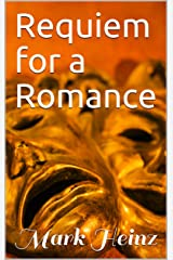 Requiem for a Romance Kindle Edition