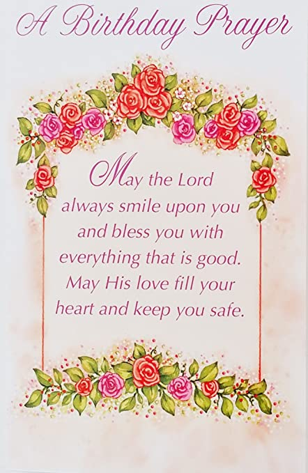 a birthday prayer religious greeting card may the lord always smile upon you and bless - A Birthday Card