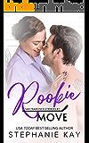 Rookie Move (San Francisco Strikers Book 7)