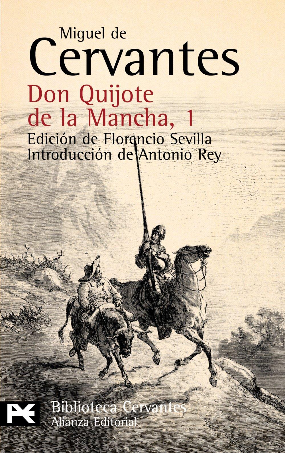 Don Quijote de la Mancha, 1 (El Libro De Bolsillo - Bibliotecas De Autor -  Biblioteca Cervantes) : Cervantes, Miguel de, Sevilla, Florencio, Rey  Hazas, Antonio: Amazon.es: Libros