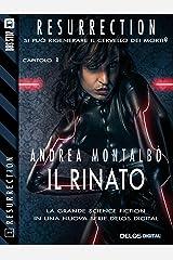 Il rinato (Resurrection) (Italian Edition) Kindle Edition