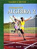 Holt McDougal Larson Algebra 2: Teacher's Edition 2007