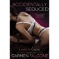 Accidentally Seduced (The Naked Truth Series Book 3)