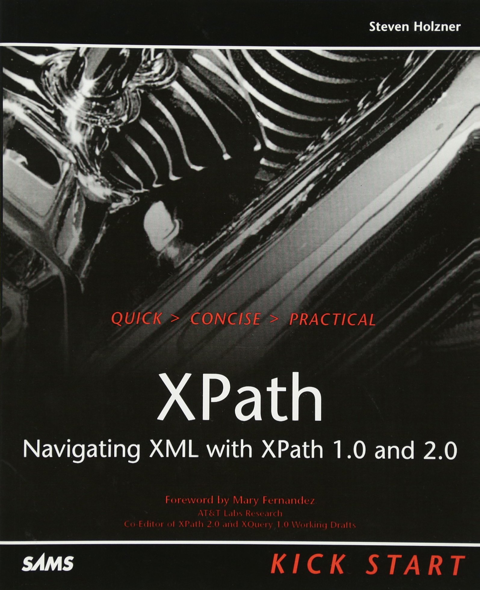 Buy XPath Kick Start: Navigating XML with XPath 1.0 and 2.0 Book Online at  Low Prices in India | XPath Kick Start: Navigating XML with XPath 1.0 and  2.0 ...