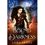 Bound to Darkness: A Witch and a Demi-God Urban Fantasy (Shadow Bound Book 1)