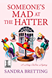 Someone's Mad at the Hatter (A Missy DuBois Mystery Book 3)