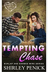 Tempting Chase: Burlap and Barbed Wire Kindle Edition