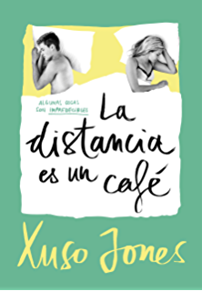 La distancia es un café (Coffee Love 3) (Spanish Edition)