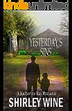 Yesterday's Sins (A Katherine Bay Romance Book 1)