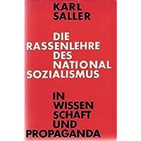 Die Rassenlehre des Nationalsozialismus in Wissenschaft und Propaganda