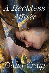 A Reckless Affair Kindle Edition