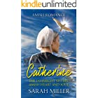 The Lambright Sisters - Catherine (Amish Heart and Soul Book 3)