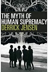The Myth of Human Supremacy Paperback