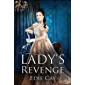 A Lady's Revenge (When The Blood Is Up Book 1) (English Edition)