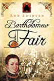 Bartholomew Fair (The Chronicles of Christoval Alvarez) (Volume 4)